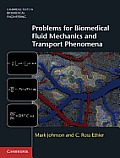 Problems For Biomedical Fluid Mechanics & Transport Phenomena