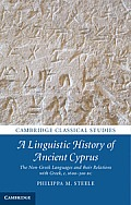 A Linguistic History of Ancient Cyprus: The Non-Greek Languages, and Their Relations with Greek, C.1600 300 BC
