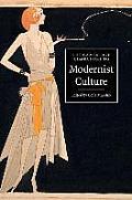 The Cambridge Companion to Modernist Culture (Cambridge Companions to Culture)