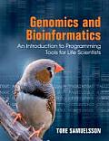 Genomics & Bioinformatics An Introduction to Programming Tools by Tore Samuelsson