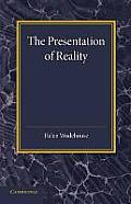 The Presentation of Reality
