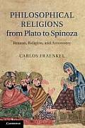 Philosophical Religions from Plato to Spinoza: Reason, Religion, and Autonomy