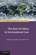 The Role of Ethics in International Law