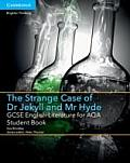 Gcse English Literature for Aqa the Strange Case of Dr Jekyll and MR Hyde Student Book