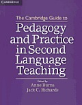 Cambridge Guide To Pedagogy & Practice In Second Language Teaching