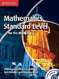 Mathematics for the Ib Diploma Standard Level [With CDROM]