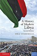 History of Modern Libya (2ND 11 Edition)