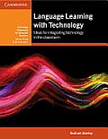 Language Learning With Technology Ideas For Integrating Technology In The Classroom
