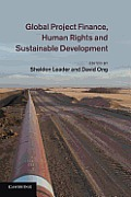 Global Project Finance, Human Rights and Sustainable Development