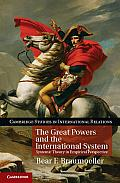 Great Powers & The International System Systemic Theory In Empirical Perspective