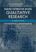 Doing Interview Based Qualitative Research A Learners Guide