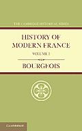 History of Modern France: Volume 1, 1815 1852