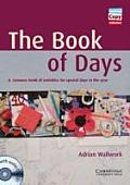 The Book of Days Book and Audio CDs (2): A Resource Book of Activities for Special Days in the Year