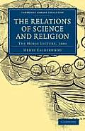The Relations of Science and Religion