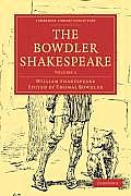 The Bowdler Shakespeare: Volume 1