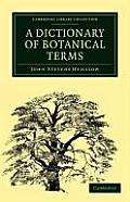 A Dictionary of Botanical Terms (Cambridge Library Collection - Life Sciences) Cover
