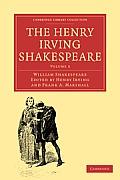 The Henry Irving Shakespeare: Volume 2