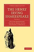 The Henry Irving Shakespeare: Volume 3