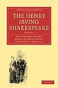 The Henry Irving Shakespeare: Volume 4