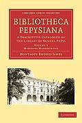 Bibliotheca Pepysiana: A Descriptive Catalogue of the Library of Samuel Pepys