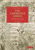 The Cambridge Songs: A Goliard's Songbook of the Eleventh Century (Cambridge Library Collection - Cambridge)
