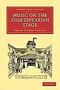 Music on the Shakespearian Stage (Cambridge Library Collection - Literary Studies)