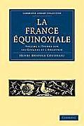 La France Equinoxiale