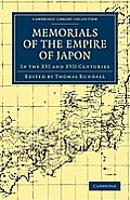 Memorials of the Empire of Japon (Cambridge Library Collection - Travel and Exploration)