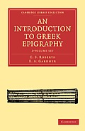 An Introduction to Greek Epigraphy 2 Volume Set