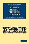 British Borough Charters, 1307-1660