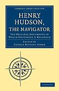 Henry Hudson the Navigator