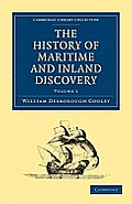 The History of Maritime and Inland Discovery 3-Volume Set