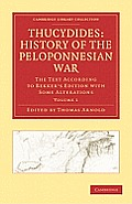Thucydides: History of the Peloponnesian War 3 Volume Set: The Text According to Bekker's Edition with Some Alterations
