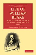 Life of William Blake - Volume 2