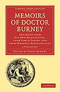 Memoirs of Doctor Burney 3-Volume Set