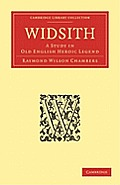 Widsith: A Study in Old English Heroic Legend