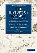 The History of Jamaica - Volume 2
