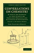 Conversations on Chemistry - Volume 1