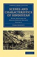 Scenes and Characteristics of Hindostan - Volume 3
