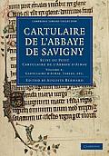 Cartulaire de L'Abbaye de Savigny - Volume 2