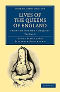 Lives of the Queens of England from the Norman Conquest - Volume 2