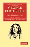 George Eliot's Life, as Related in Her Letters and Journals - Volume 3