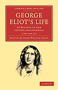 George Eliot's Life, as Related in Her Letters and Journals - 3-Volume Set