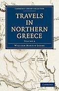 Travels in Northern Greece - Volume 4