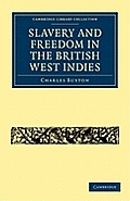 Slavery and Freedom in the British West Indies