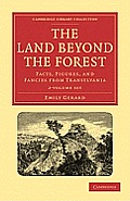 The Land Beyond the Forest - 2-Volume Set