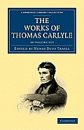 The Works of Thomas Carlyle - 30-Volume Set