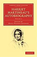Harriet Martineau's Autobiography - Volume 2