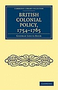 British Colonial Policy, 1754-1765