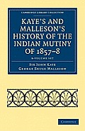 Kaye's and Malleson's History of the Indian Mutiny of 1857 8 6 Volume Set